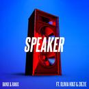 Speaker (feat. Olivia Holt & ZieZie)/Banx & Ranx