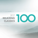 100 Best Relaxing Classics/Various Artists