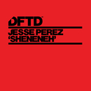 Sheneneh (Extended Mix)/Jesse Perez