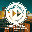 Try To Remember/Sandy Rivera