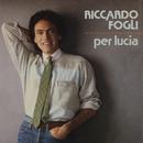Per Lucia/Riccardo Fogli