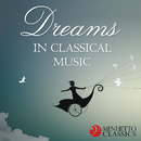 Dreams in Classical Music/Various Artists