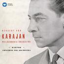 Bartók: Concerto for Orchestra, Sz. 116/Herbert von Karajan