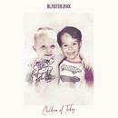 Children Of Today/Blasterjaxx