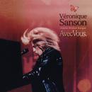 Avec vous, Véronique Sanson chante Michel Berger (Live) [Remastérisé en 2008]/Véronique Sanson