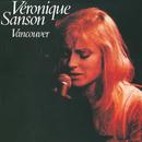 Vancouver (Edition Deluxe)/Véronique Sanson