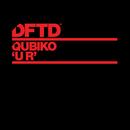 U R (Extended Mixes)/Qubiko
