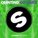 Go Hard/Quintino