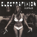 Burned (Expanded Edition)/Electrafixion
