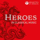 Heroes in Classical Music/Various Artists