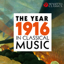 The Year 1916 in Classical Music/Various Artists
