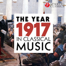 The Year 1917 in Classical Music/Various Artists