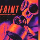 Faint/Memphis May Fire