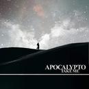Take Me/Apocalypto