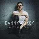 Hope In Front of Me/Danny Gokey
