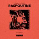 Raspoutine/Florian Picasso