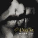 How Far I'll Go/Takida