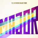 Major/The Asteroids Galaxy Tour