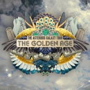 The Golden Age/The Asteroids Galaxy Tour