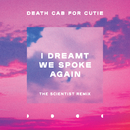 I Dreamt We Spoke Again (Scientist Remix)/Death Cab for Cutie