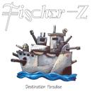 Destination Paradise/Fischer-Z