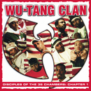 Disciples of the 36 Chambers: Chapter 1 (Live) [2019 - Remaster]/Wu-Tang Clan