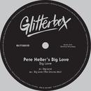 Big Love/Pete Heller's Big Love