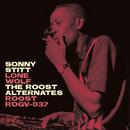 Sonny Stitt: Lone Wolf - The Roost Alternates/Sonny Stitt