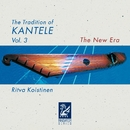 The Tradition of Kantele, Vol. 3/Ritva Koistinen