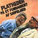 Platheder På Et Fundament Af Sjofelhed/Monrad Og Rislund