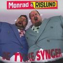 De Tykke Synger/Monrad Og Rislund