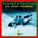 Den Store Julebasar/Monrad Og Rislund