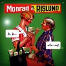 Ja, Ja...-Eller Nej/Monrad Og Rislund