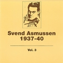 1937- 1940 (Vol. 3)/Svend Asmussen