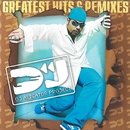 Greatest Hits & Remixes/DJ Aligator Project