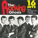 16 Hits/The Rocking Ghosts