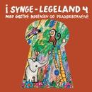 I Synge-Legeland 4 (Remastered)/Grethe Mogensen Og Dragørbørnene