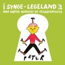 I Synge-Legeland 3 (Remastered)/Grethe Mogensen Og Dragørbørnene