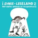 I Synge-Legeland 2 (Remastered)/Grethe Mogensen Og Dragørbørnene