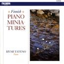 Finnish Piano Miniatures/Izumi Tateno