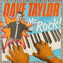 Mr. Rock!/Dave Taylor