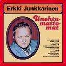 Unohtumattomat/Erkki Junkkarinen