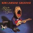 Guld & Grønne Skove - Greatest [Remastered]/Kim Larsen