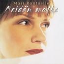 Meidän matka/Mari Rantasila