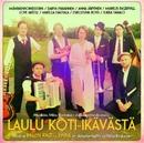 Laulu koti-ikävästä/Various Artists