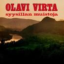 Syysillan muistoja/Olavi Virta