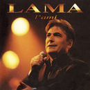 L'ami (Live à l'Olympia, 1996)/Serge Lama
