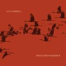 Tranorna kommer (Radio edit)/Ulf Lundell