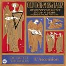 Messiaen: Le banquet céleste, Diptyque, Apparition de l'Église éternelle & L'Ascension (À l'orgue de la Sainte-Trinité de Paris)/Olivier Messiaen
