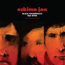 Black Fingernails, Red Wine (Anniversary Edition)/Eskimo Joe